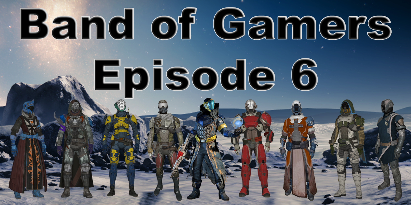 Band of Gamers Destiny Guardians Episode-6-fi