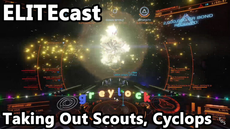 ELITEcast: Humans Strike Back – Taking Out Thargoid Scouts and Cyclops
