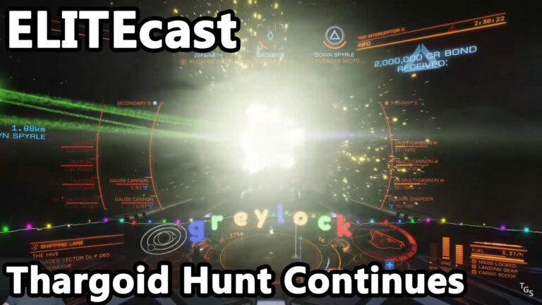 ELITEcast: Humans Strike Back – Thargoid Hunt Continues