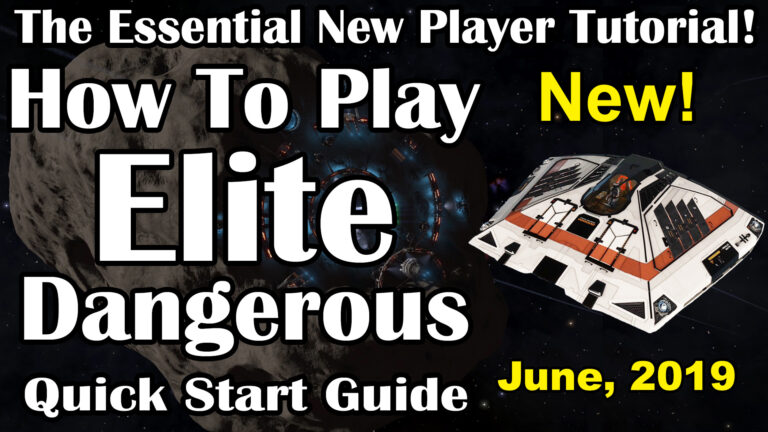 How To Play Elite Dangerous, 2019: The Essential Quick Start Tutorial for New Players